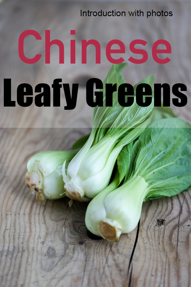 Chinese vegetables--leafy greens